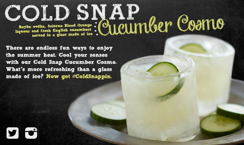 Cold Snap Cucumber Cosmo #ColdSnappin