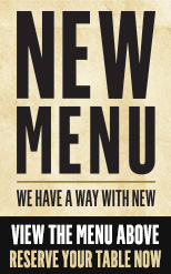 NEW MENU: We have a way with new.