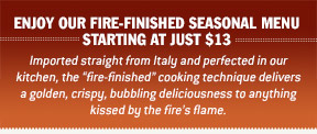 Fire-Finished Seasonal Menu