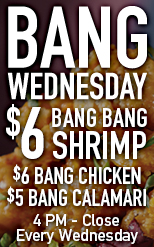 Bang Wednesday - $5 Calamari