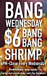 Bang Wednesday $6