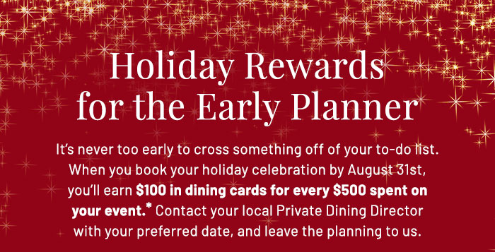 Holiday Rewards for the Early Planner