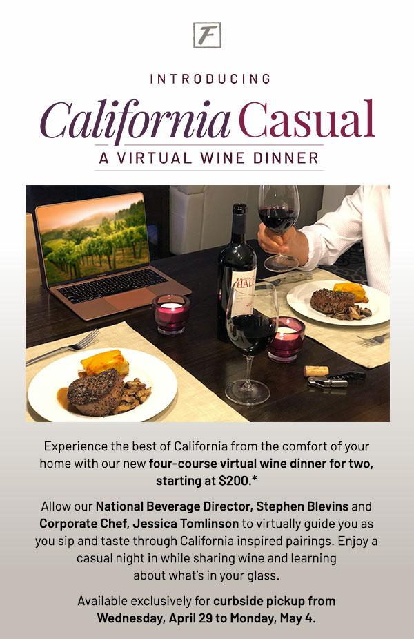 California Casual - Virtual wine dinner - Learn More