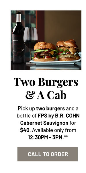 Order two burgers and a cab