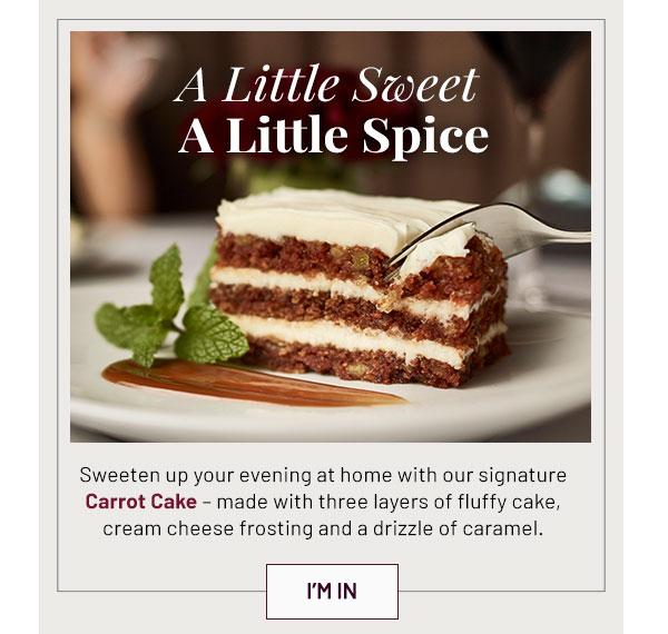 A little sweet a little spice - Learn More